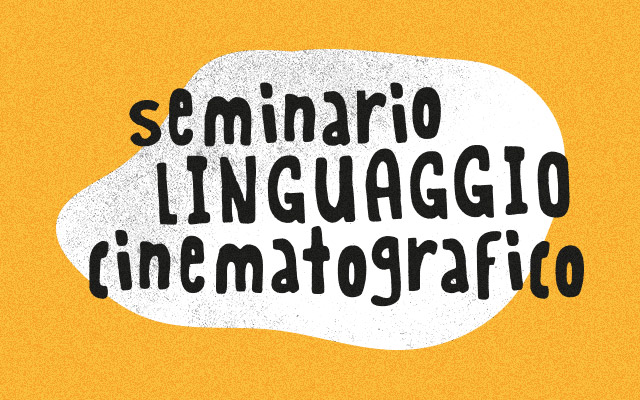Seminario di linguaggio cinematografico