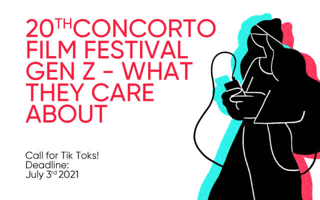 CONCORTO FILM FESTIVAL IS WAITING FOR YOUR TIK TOK!